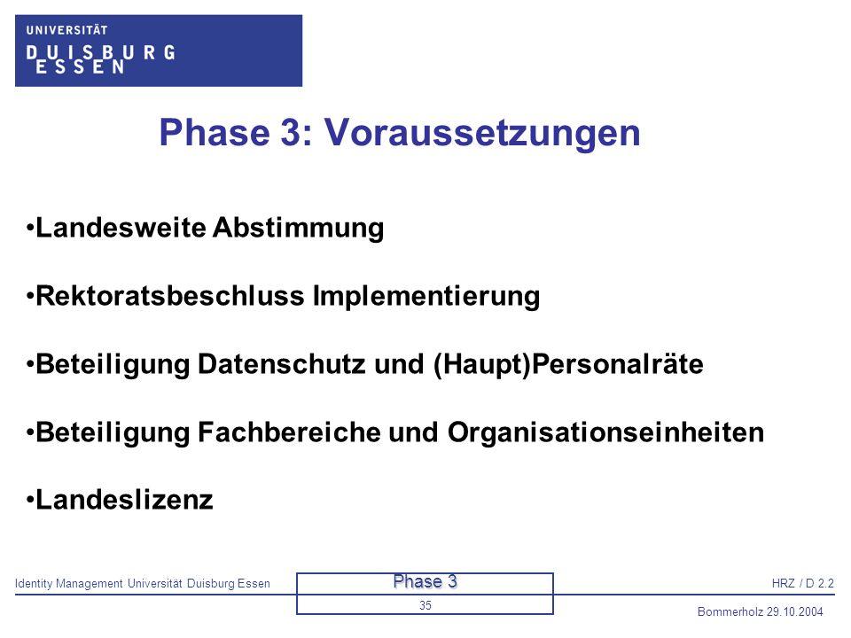 Phase 3: Voraussetzungen