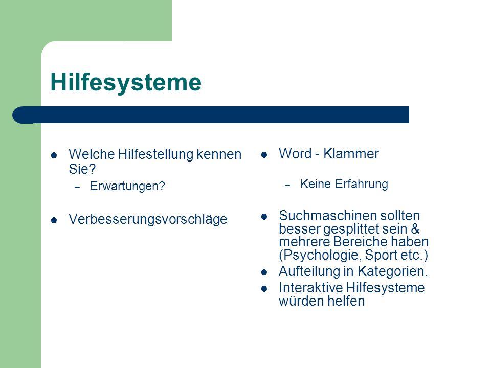 Hilfesysteme Welche Hilfestellung kennen Sie Word - Klammer