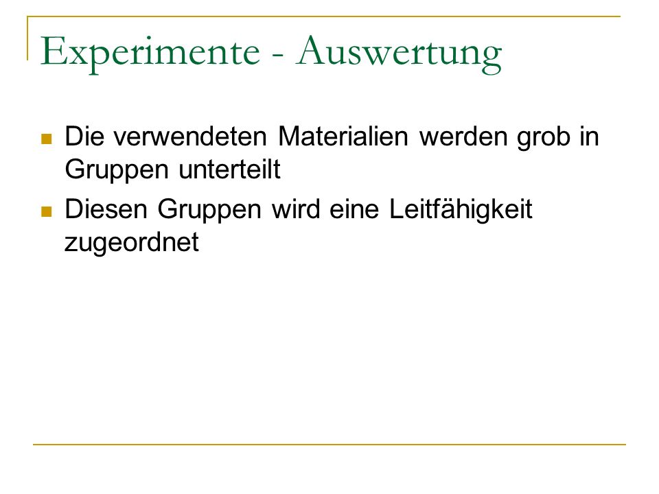 Experimente - Auswertung