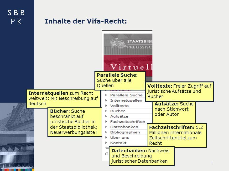 Inhalte der Vifa-Recht:
