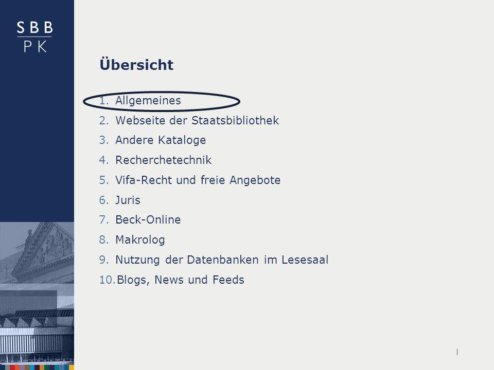 Übersicht Allgemeines Webseite der Staatsbibliothek Andere Kataloge