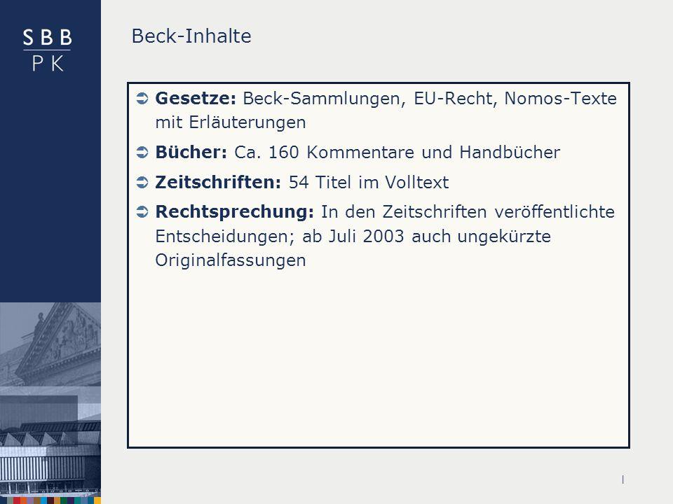 Beck-Inhalte Gesetze: Beck-Sammlungen, EU-Recht, Nomos-Texte mit Erläuterungen. Bücher: Ca. 160 Kommentare und Handbücher.