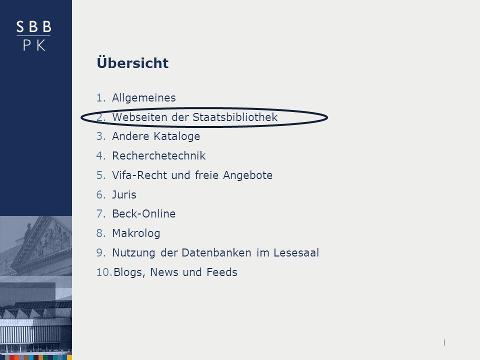 Übersicht Allgemeines Webseiten der Staatsbibliothek Andere Kataloge