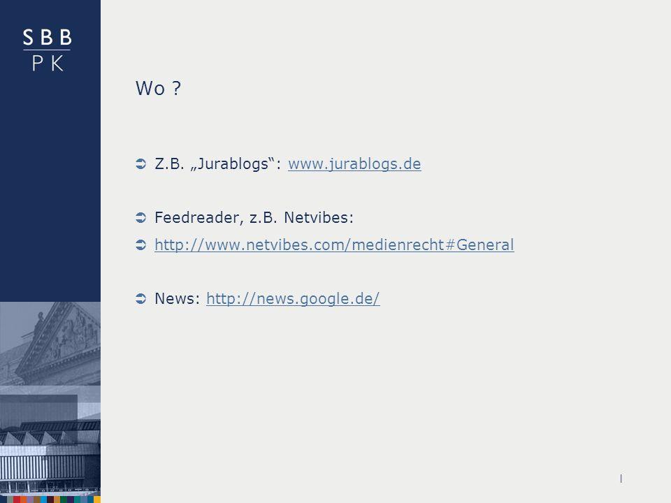 """Wo Z.B. """"Jurablogs : www.jurablogs.de Feedreader, z.B. Netvibes:"""