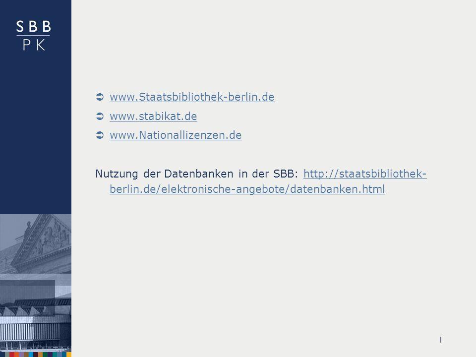 www.Staatsbibliothek-berlin.de www.stabikat.de www.Nationallizenzen.de