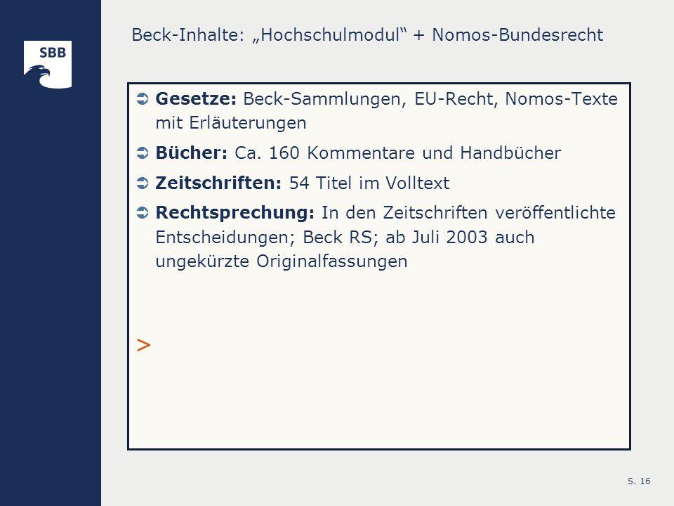 """Beck-Inhalte: """"Hochschulmodul + Nomos-Bundesrecht"""