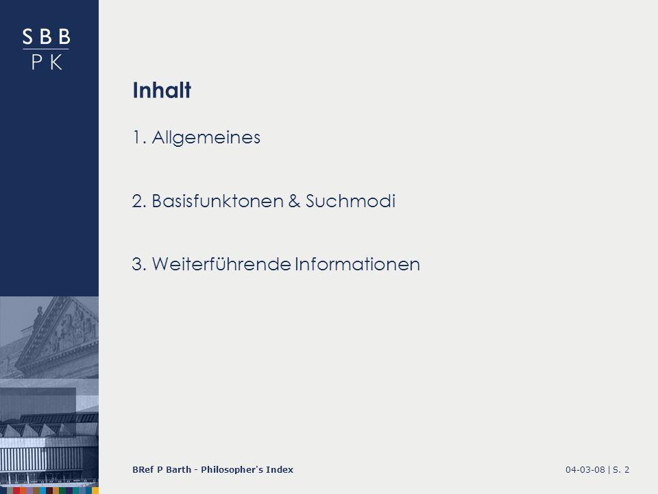 Inhalt 1. Allgemeines 2. Basisfunktonen & Suchmodi