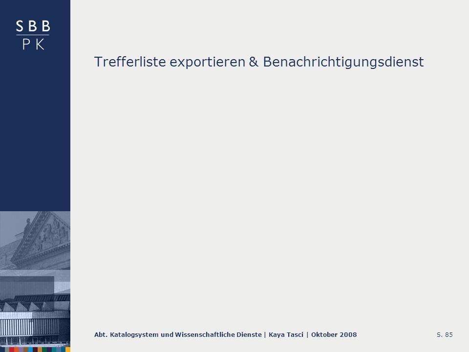 Trefferliste exportieren & Benachrichtigungsdienst