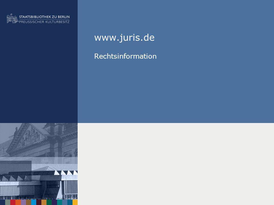 www.juris.de Rechtsinformation