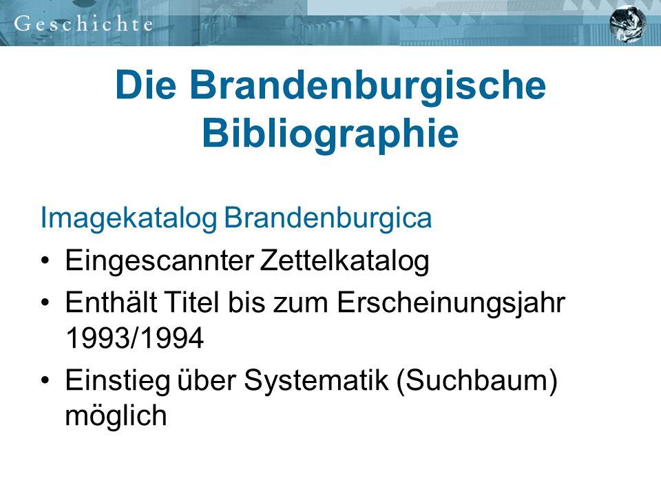 Die Brandenburgische Bibliographie