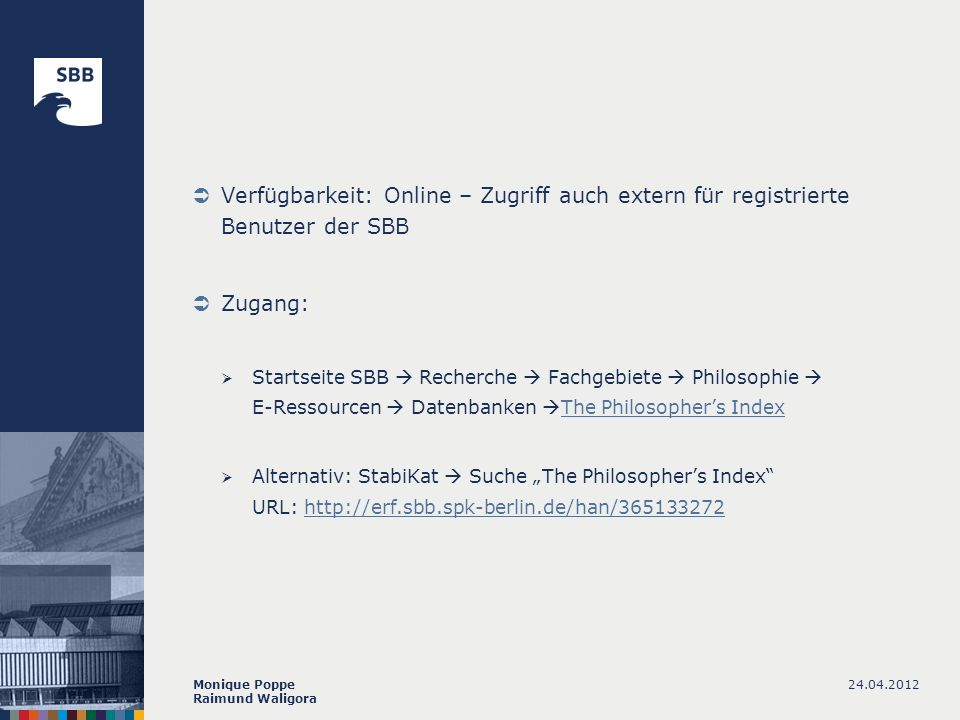 Verfügbarkeit: Online – Zugriff auch extern für registrierte Benutzer der SBB