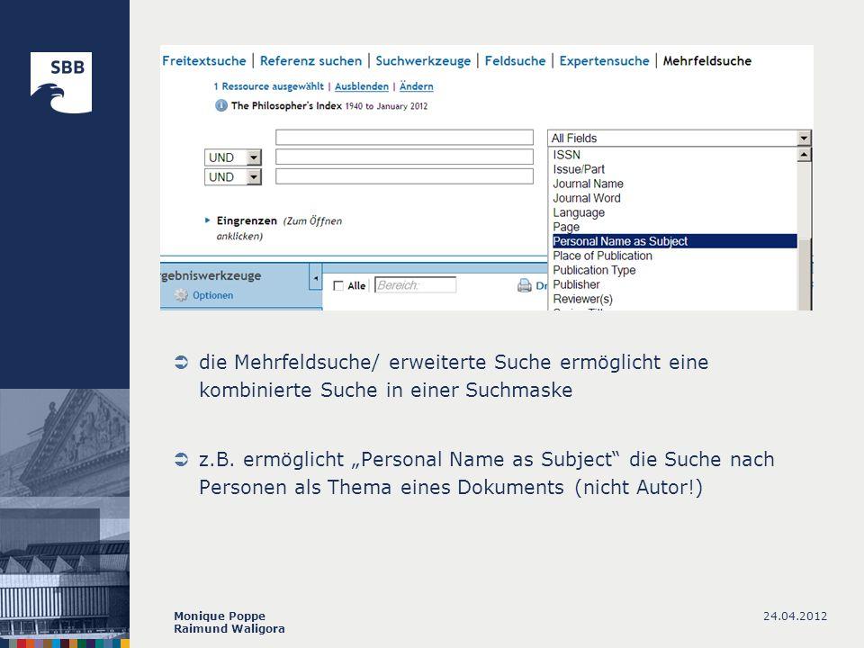 die Mehrfeldsuche/ erweiterte Suche ermöglicht eine kombinierte Suche in einer Suchmaske
