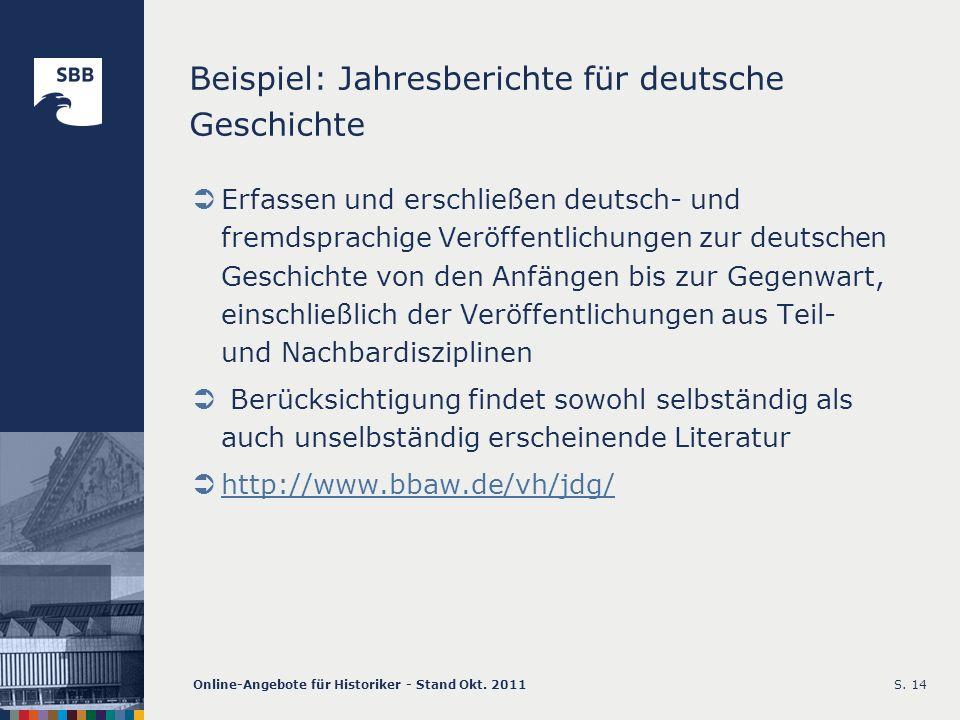 Beispiel: Jahresberichte für deutsche Geschichte