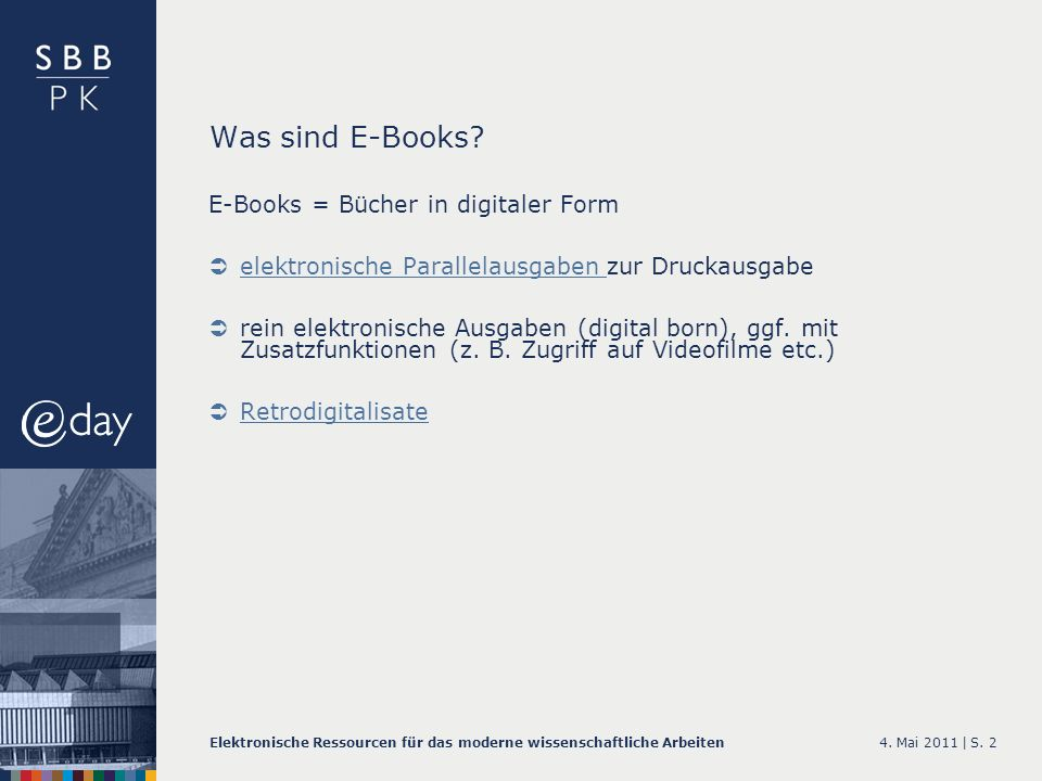 Was sind E-Books E-Books = Bücher in digitaler Form