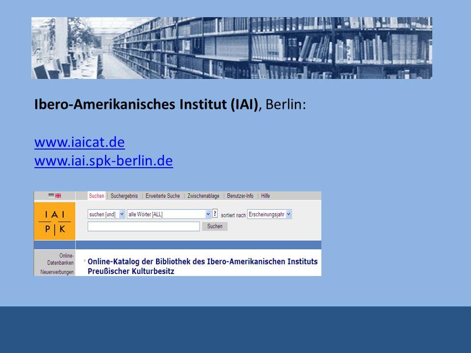 Ibero-Amerikanisches Institut (IAI), Berlin: