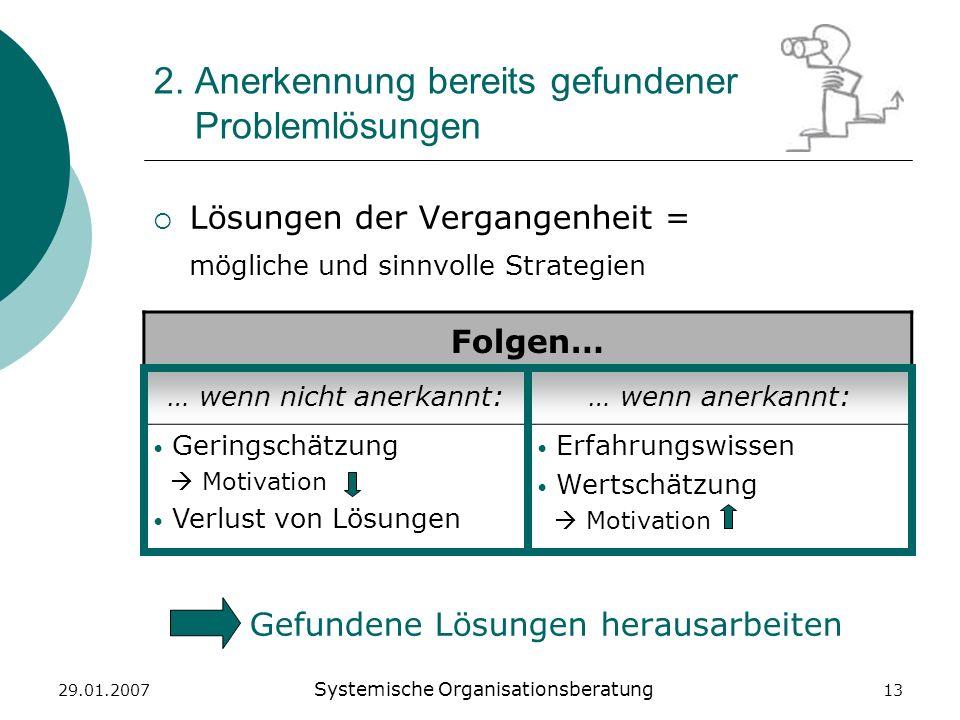 2. Anerkennung bereits gefundener Problemlösungen