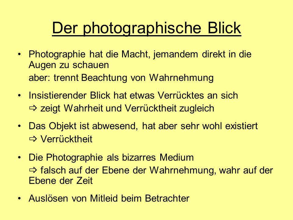Der photographische Blick