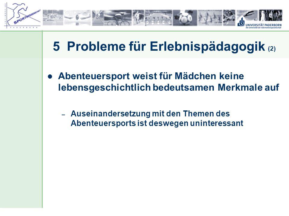 5 Probleme für Erlebnispädagogik (2)
