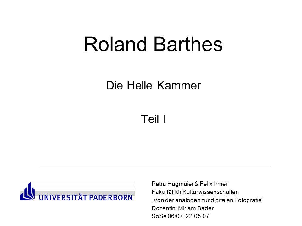 Roland Barthes Die Helle Kammer Teil I