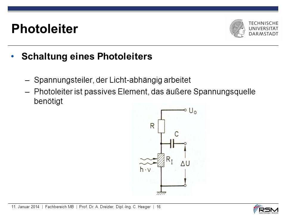 Photoleiter Schaltung eines Photoleiters