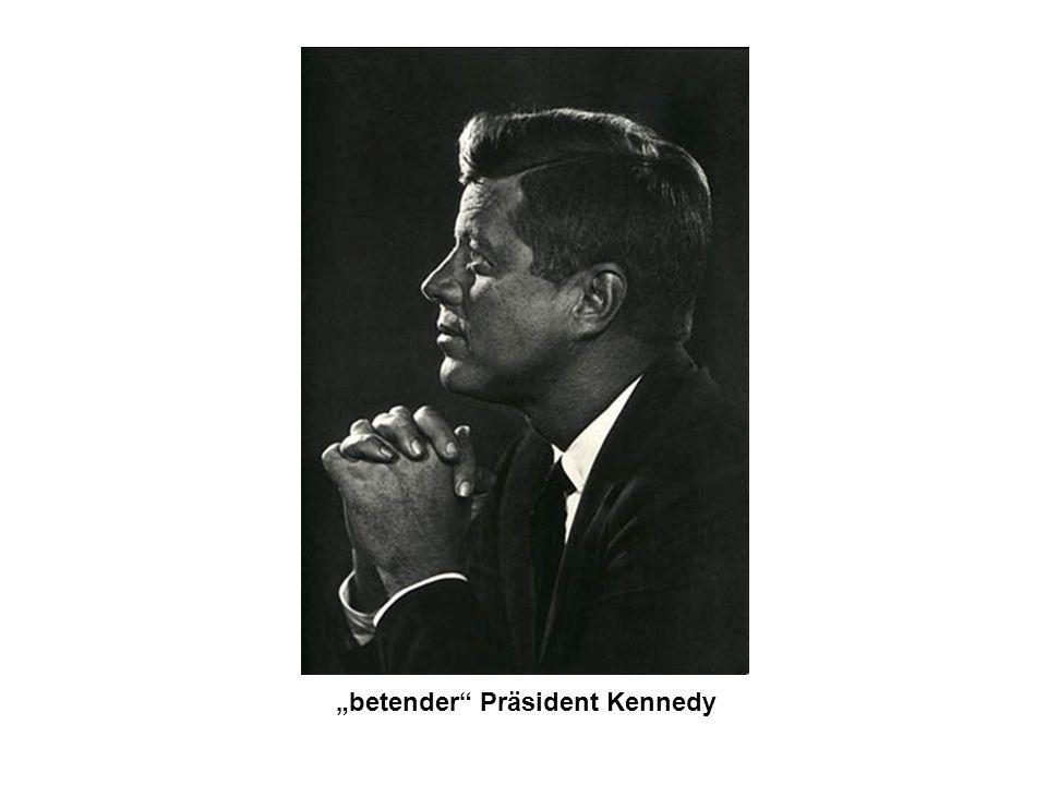 """betender Präsident Kennedy"