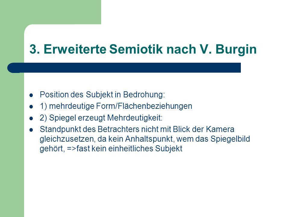 3. Erweiterte Semiotik nach V. Burgin