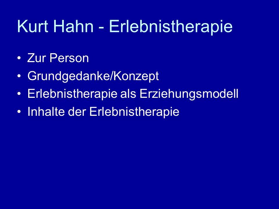 Kurt Hahn - Erlebnistherapie