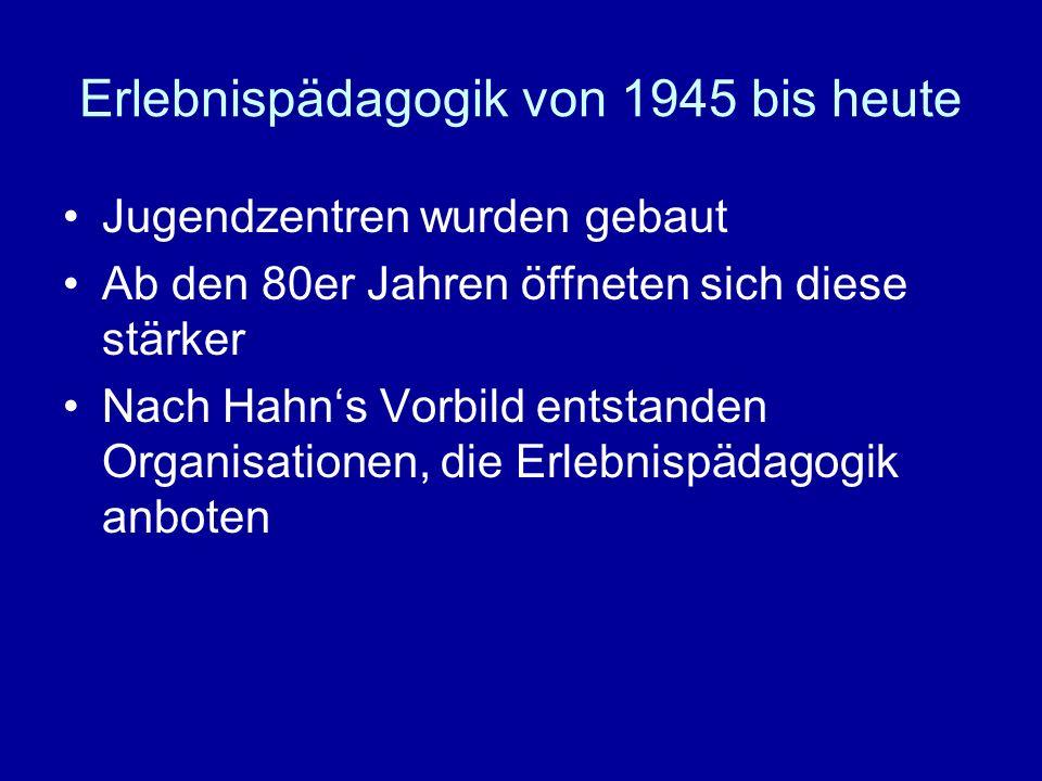 Erlebnispädagogik von 1945 bis heute