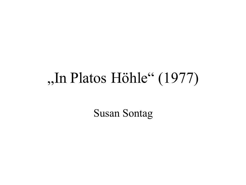 """""""In Platos Höhle (1977) Susan Sontag"""
