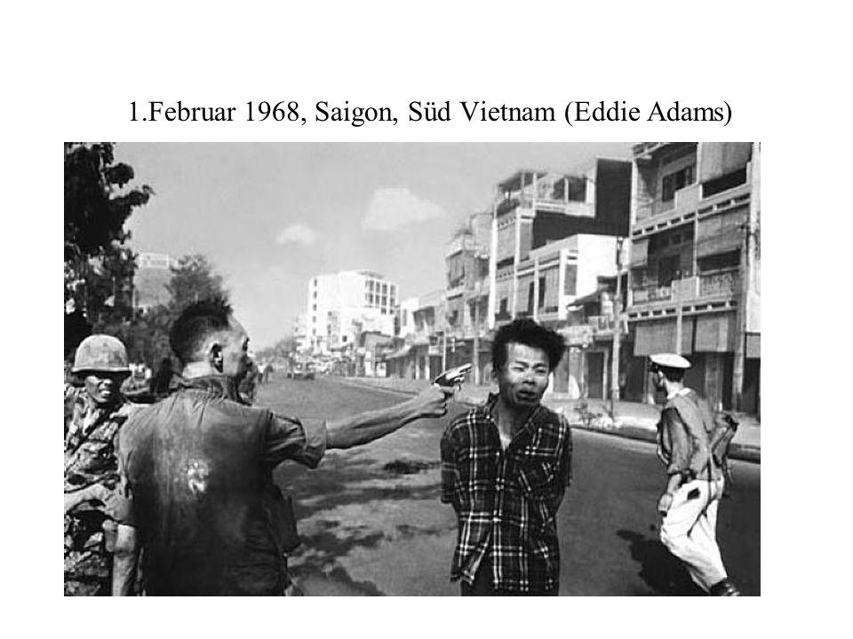 1.Februar 1968, Saigon, Süd Vietnam (Eddie Adams)