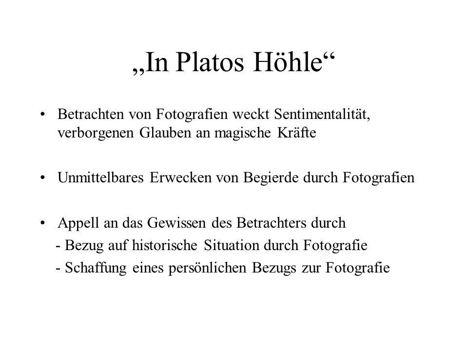 """""""In Platos Höhle Betrachten von Fotografien weckt Sentimentalität, verborgenen Glauben an magische Kräfte."""
