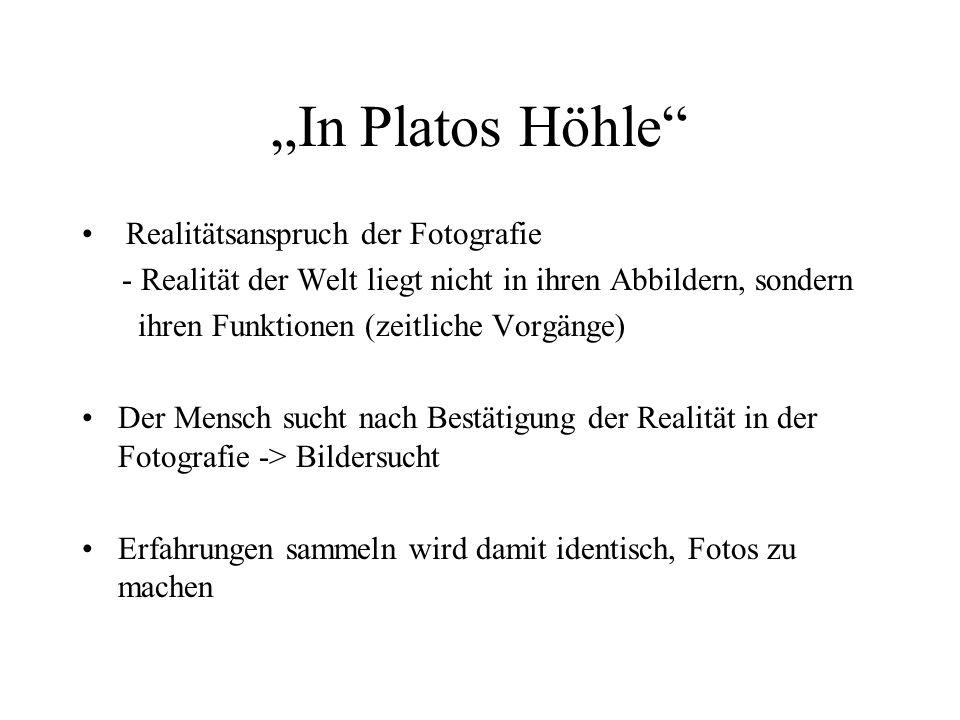 """""""In Platos Höhle Realitätsanspruch der Fotografie"""