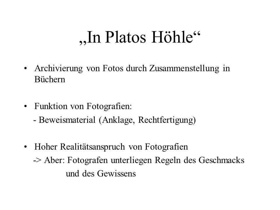 """""""In Platos Höhle Archivierung von Fotos durch Zusammenstellung in Büchern. Funktion von Fotografien:"""