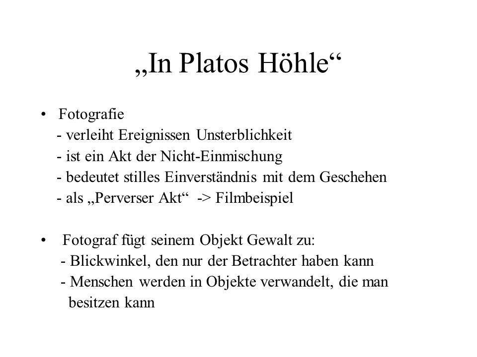 """""""In Platos Höhle Fotografie - verleiht Ereignissen Unsterblichkeit"""