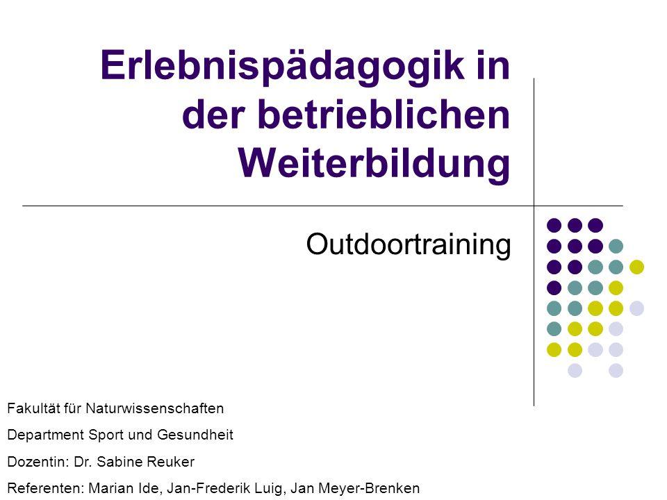 Erlebnispädagogik in der betrieblichen Weiterbildung