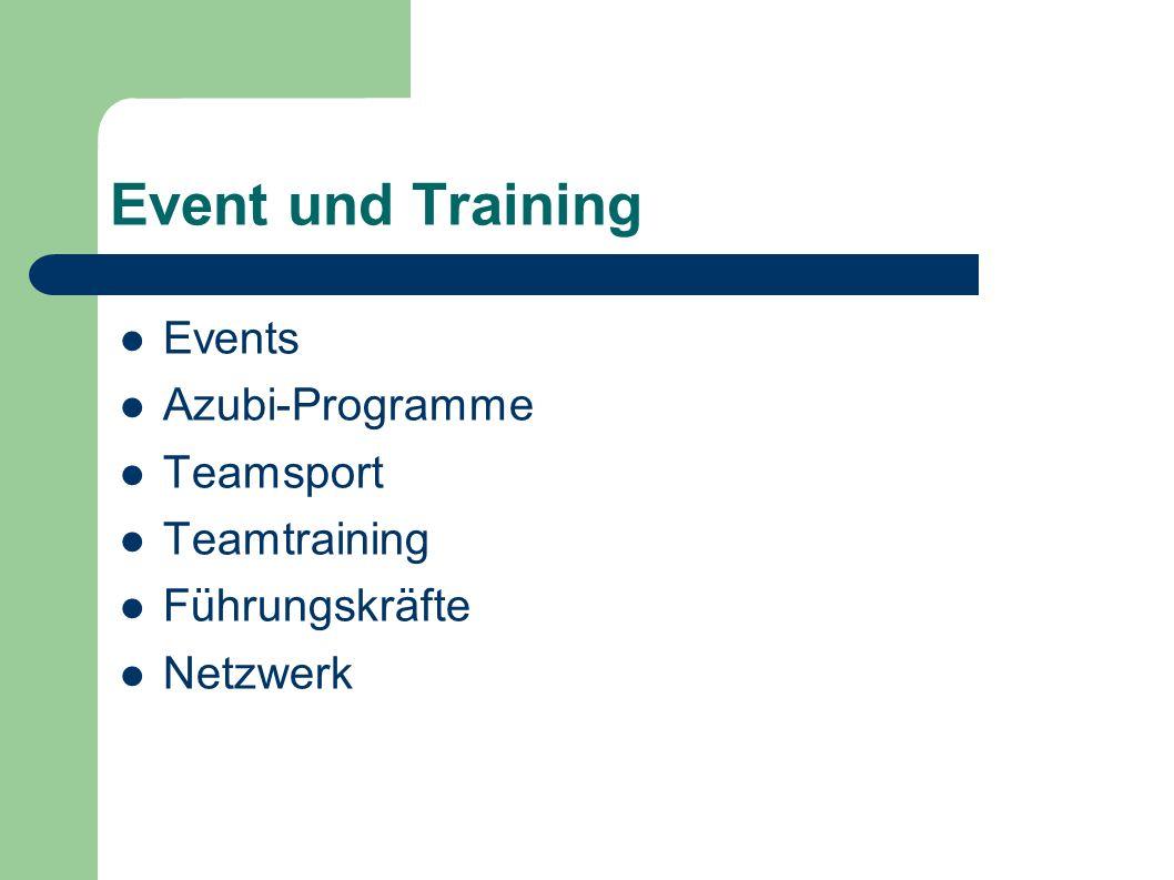 Event und Training Events Azubi-Programme Teamsport Teamtraining
