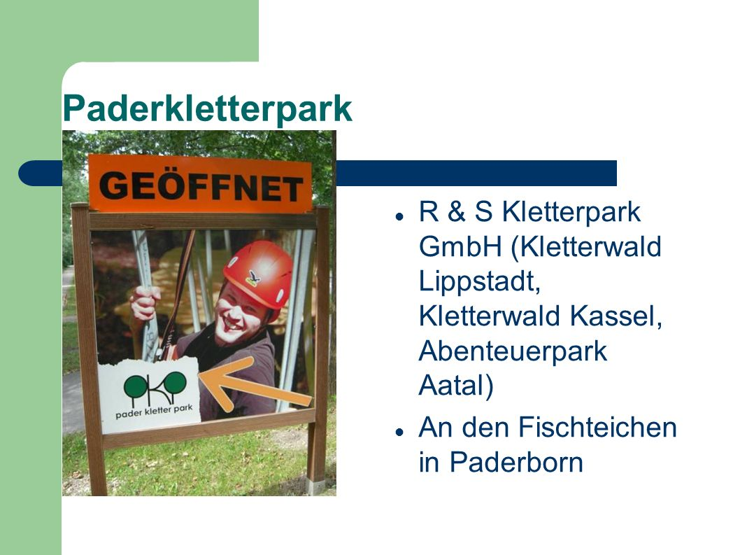 Paderkletterpark R & S Kletterpark GmbH (Kletterwald Lippstadt, Kletterwald Kassel, Abenteuerpark Aatal)