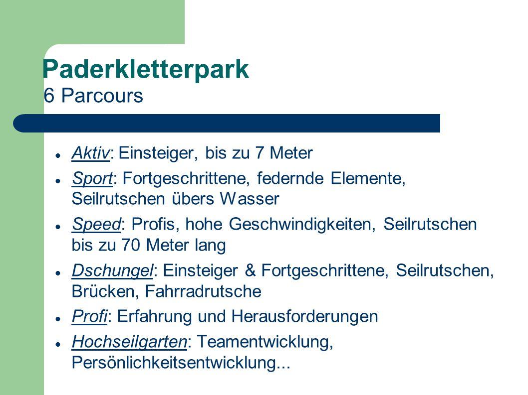 Paderkletterpark 6 Parcours Aktiv: Einsteiger, bis zu 7 Meter