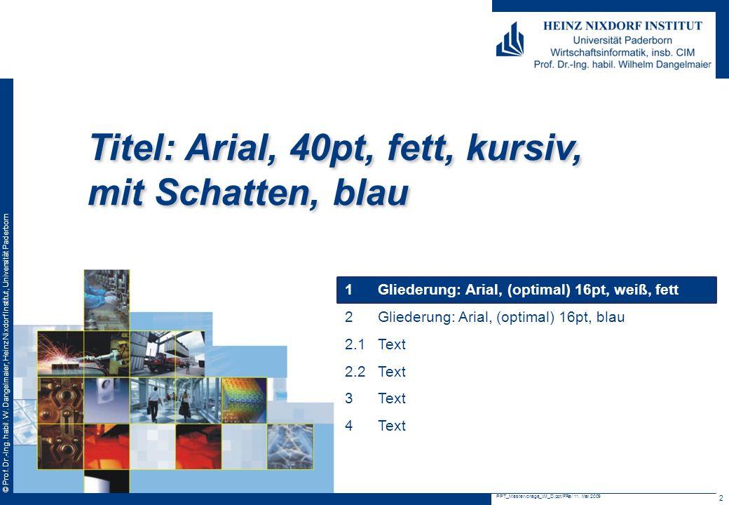 Titel: Arial, 40pt, fett, kursiv, mit Schatten, blau