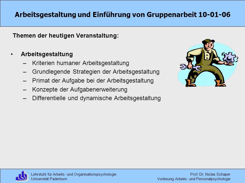 Arbeitsgestaltung und Einführung von Gruppenarbeit 10-01-06