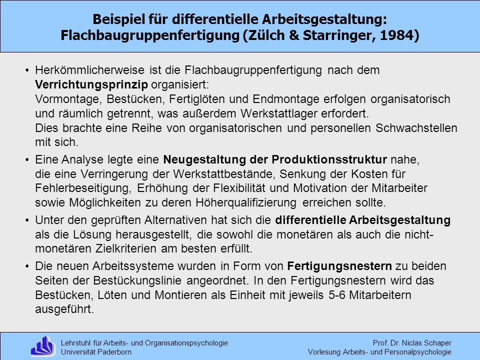 Beispiel für differentielle Arbeitsgestaltung: Flachbaugruppenfertigung (Zülch & Starringer, 1984)