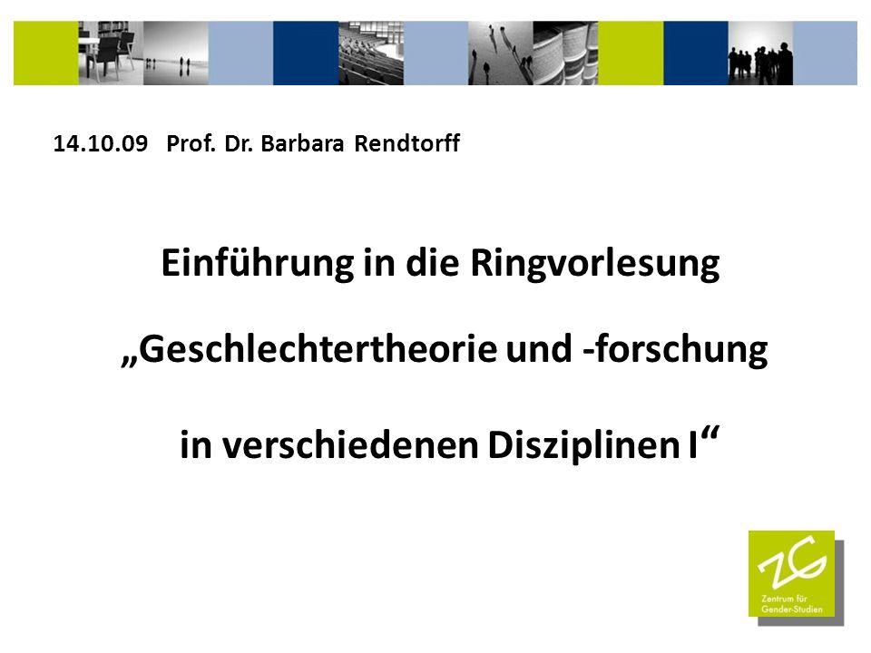 """Einführung in die Ringvorlesung """"Geschlechtertheorie und -forschung"""
