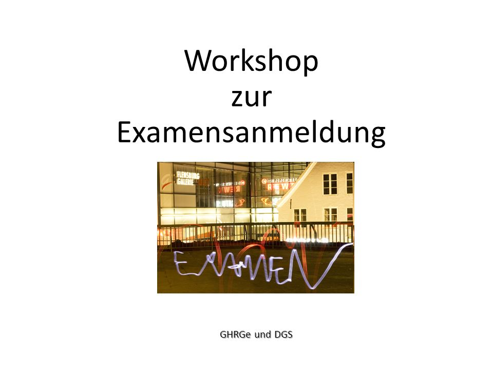 Workshop zur Examensanmeldung