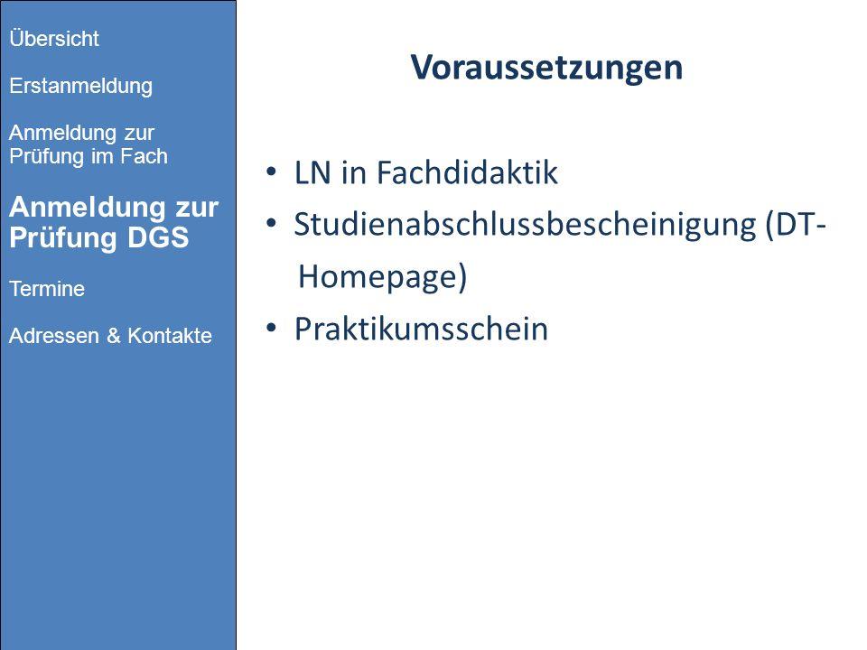 Voraussetzungen LN in Fachdidaktik Studienabschlussbescheinigung (DT-