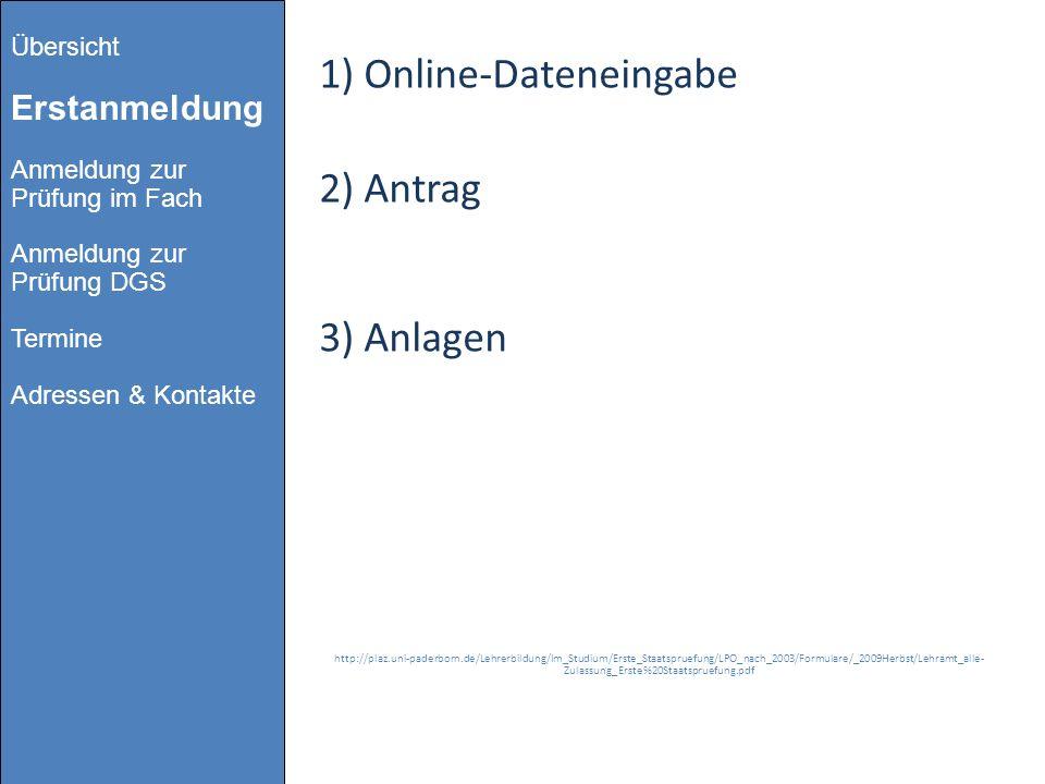 1) Online-Dateneingabe 2) Antrag