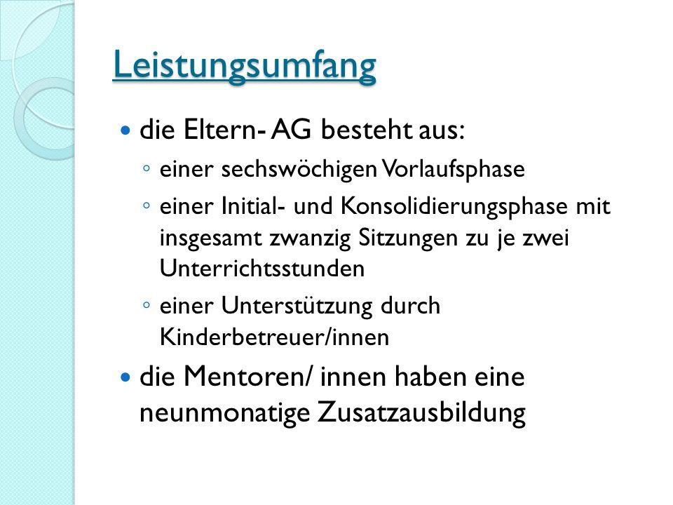 Leistungsumfang die Eltern- AG besteht aus: