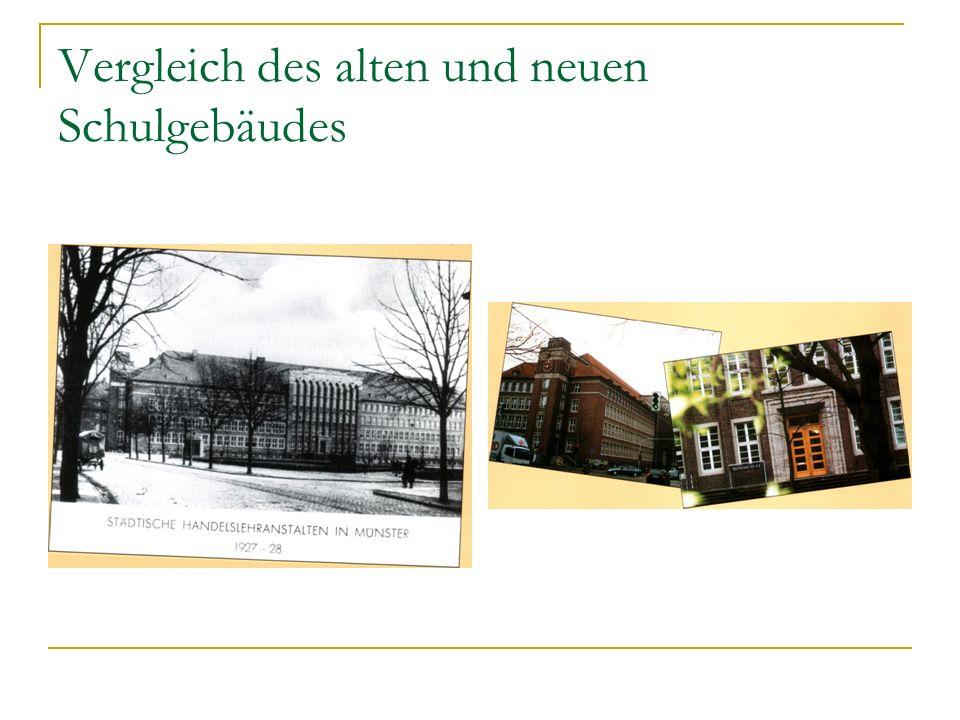 Vergleich des alten und neuen Schulgebäudes