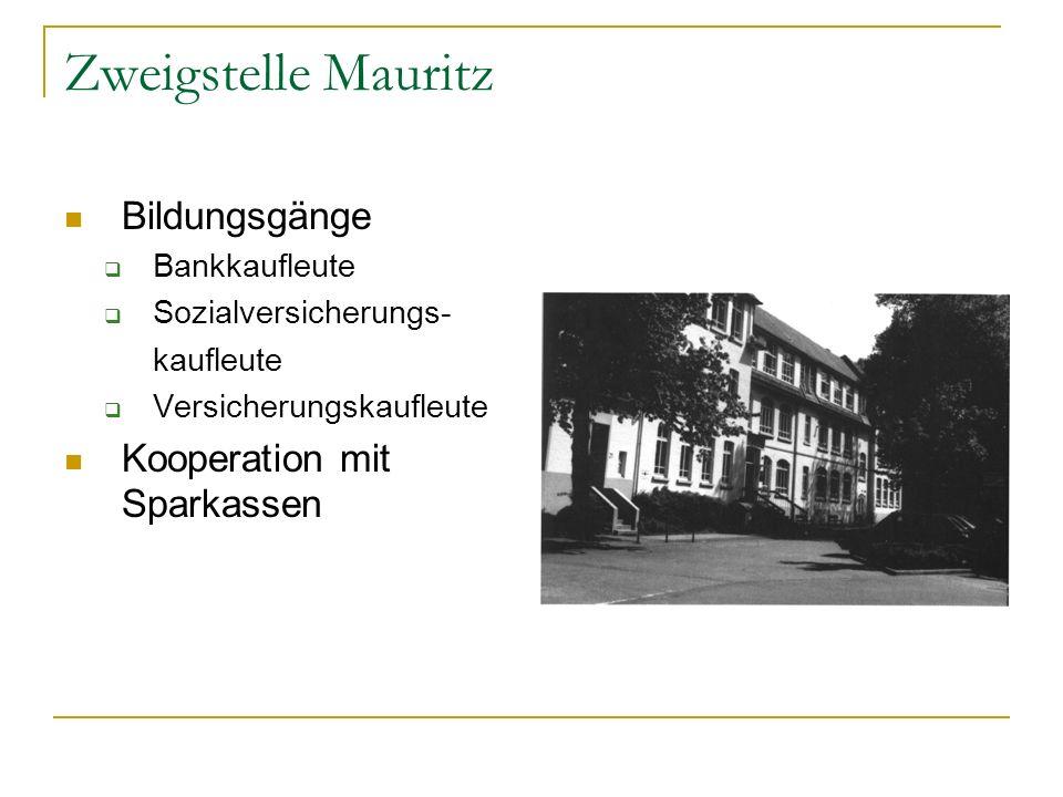 Zweigstelle Mauritz Bildungsgänge Kooperation mit Sparkassen