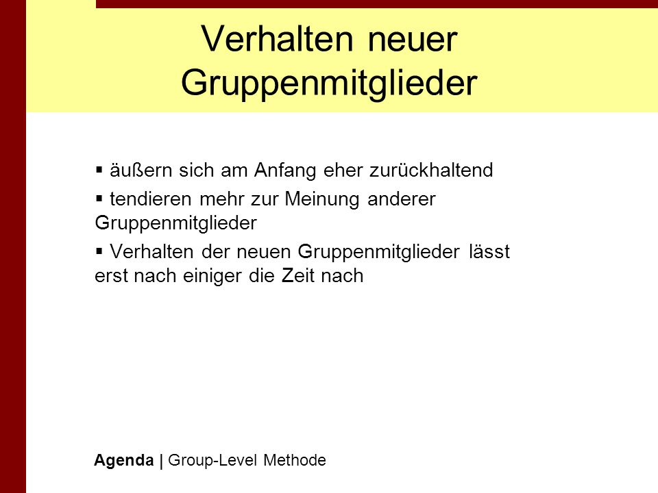 Verhalten neuer Gruppenmitglieder