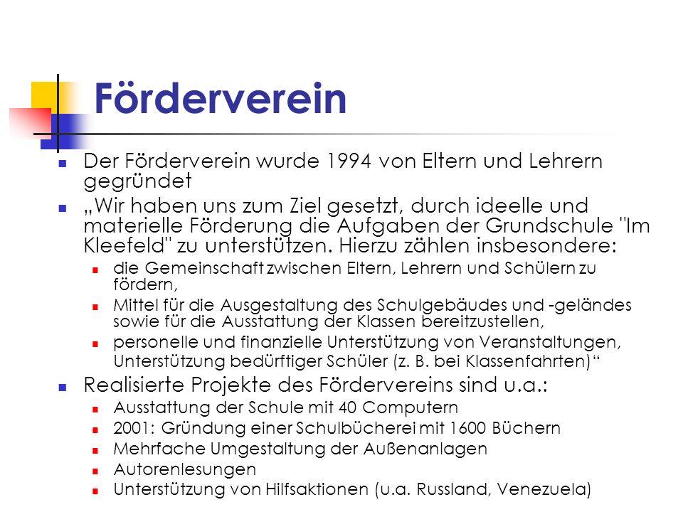 Förderverein Der Förderverein wurde 1994 von Eltern und Lehrern gegründet.